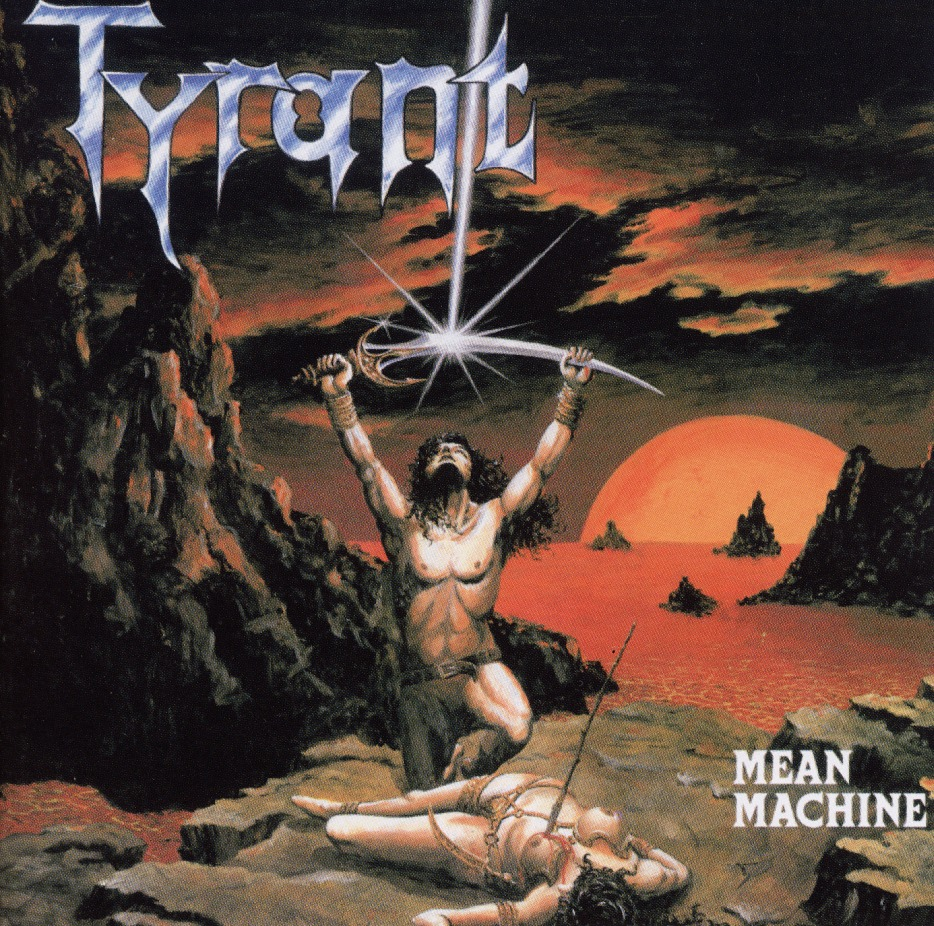 TYRANT (Germany) / Mean Machine + 4