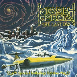 MESSIAH FORCE (Canada) / The Last Day - Special Anthology Edition (2CD)