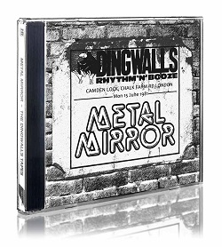 METAL MIRROR (UK) / The Dingwalls Tapes - Live In London 1981