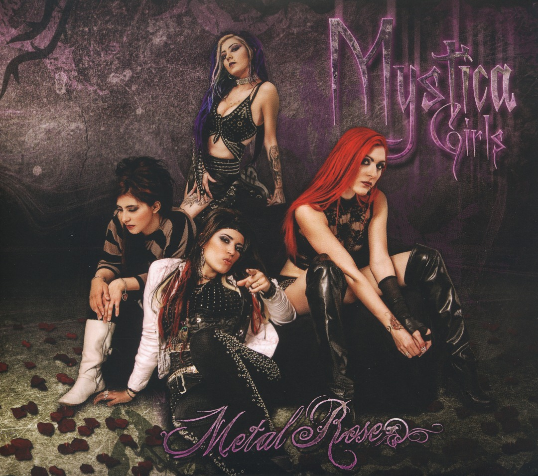 MYSTICA GIRLS (Mexico) / Metal Rose