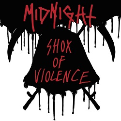 MIDNIGHT (US) / Shox Of Violence