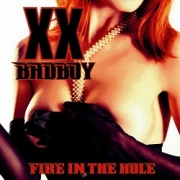 XX BADBOY (US) / Fire In The Hole