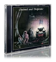 CHATEAUX (UK) / Chained And Desperate + 2 (2018 reissue)
