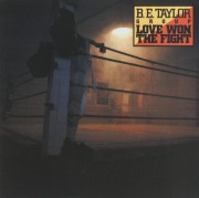 B.E. TAYLOR GROUP(US) / Love Won The Fight + 2