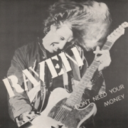 RAVEN (UK) / Don't Need Your Money