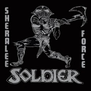 SOLDIER (UK) / Sheralee c/w Force