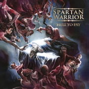 SPARTAN WARRIOR (UK) / Hell To Pay