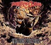THUNDER AND LIGHTNING (Germany) / The Ages Will Turn