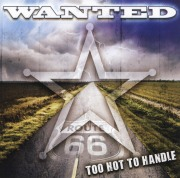 WANTED(US) / Too Hot To Handle