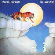 TYGERS OF PAN TANG (UK) / Spellbound + 12 (collector's item)