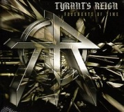 TYRANT'S REIGN (US) / Fragments Of Time