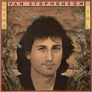 VAN STEPHENSON(US) / China Girl + 2