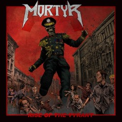 MORTYR (Sweden) / Rise Of The Tyrant