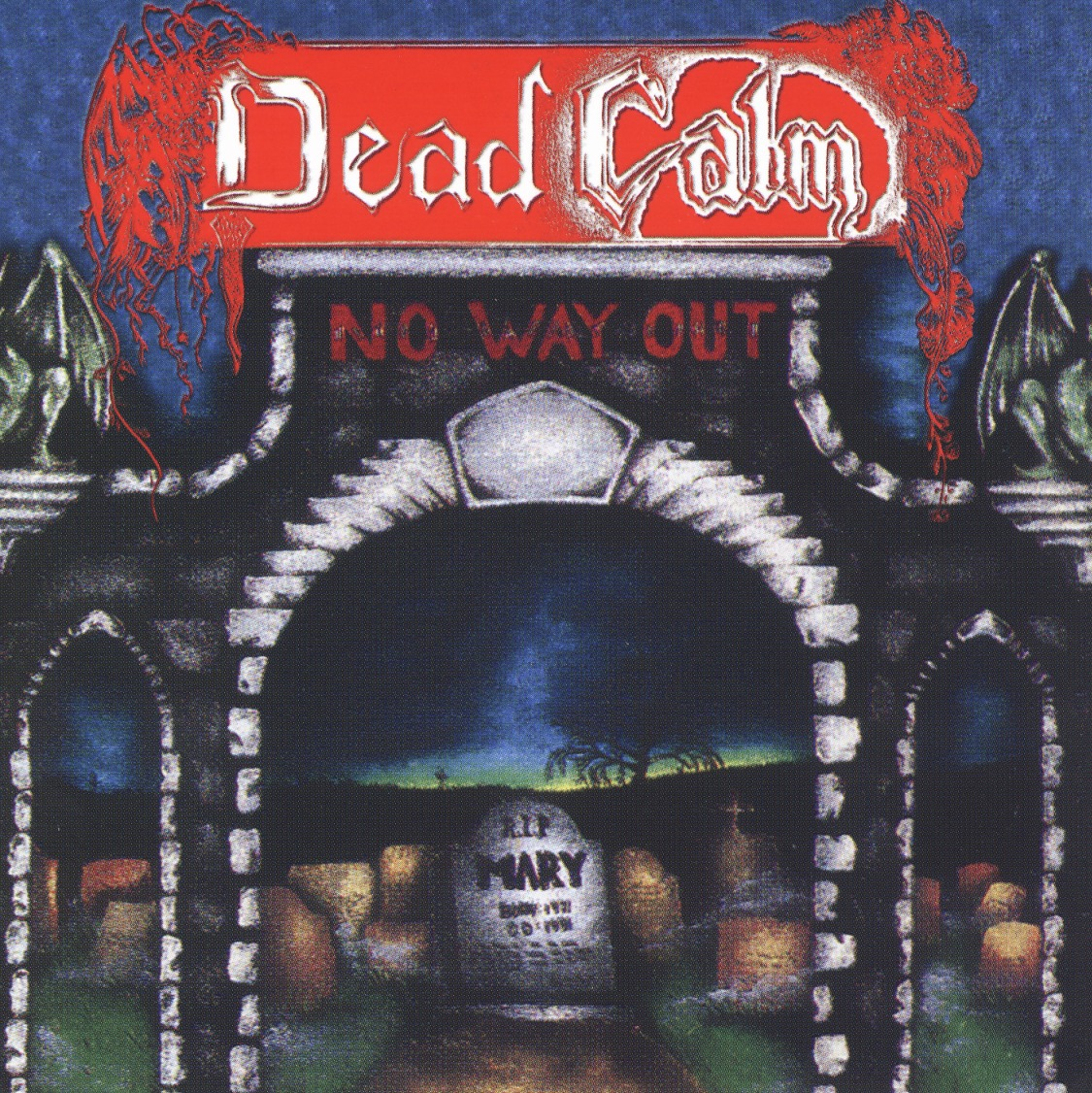 DEAD CALM (Canada) / No Way Out