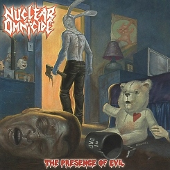NUCLEAR OMNICIDE (Finland) / The Presence Of Evil