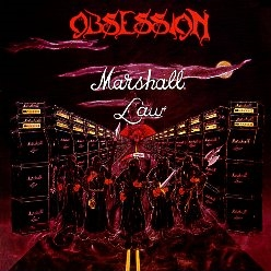 OBSESSION (US) / Marshall Law + 1 (2017 reissue)