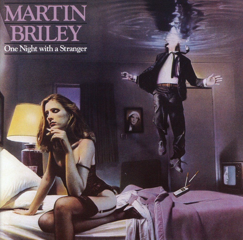 MARTIN BRILEY (US) / One Night With A Stranger