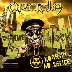 ORACLE (Indonesia) / No Truth, No Justice + 2 (2012 reissue)