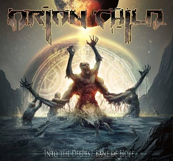 ORION CHILD (Spain) / Into The Deepest Bane Of Hope