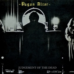 PAGAN ALTAR (UK) / Judgement Of The Dead