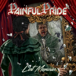 PAINFUL PRIDE (Sweden) / Lost Memories