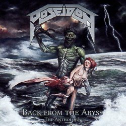 POSEIDON (Germany) / Back From The Abyss - The Anthology