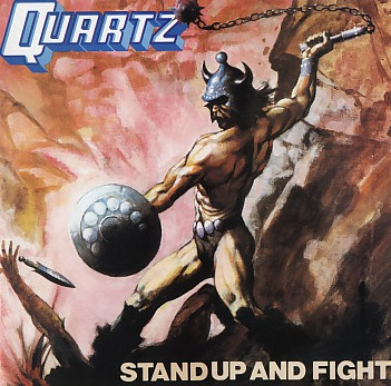 QUARTZ (UK) / Stand Up And Fight + 1 (UK edition)