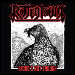ROTTENTOWN (Spain) / Blood's Not Enough
