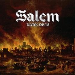 SALEM (UK) / Dark Days