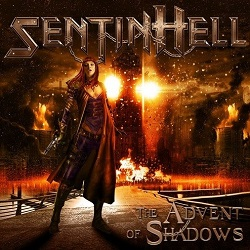 SENTINHELL (France) / The Advent Of Shadows
