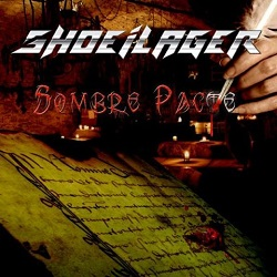 SHOEILAGER (France) / Sombre Pacte
