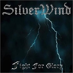 SILVER WIND (France) / Fight For Glory