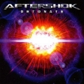 AFTERSHOK (US) / Detonate