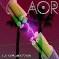 AOR (France) / L.A Connection