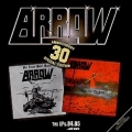 ARROW(Germany) / The EPs.84.85...And More - 30th Anniversary Special Edition