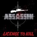 ASSASSIN (US/Pennsylvania) / License To Kill + 3