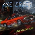 AXE CRAZY (Poland) / Ride On The Night