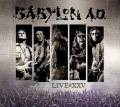 BABYLON A.D. (US) / Live@XXV