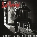 BAD MEMORIES(Italy) / Forced To Be A Stranger