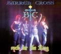 BARREN CROSS(US) / Rock For The King (2014 reissue)