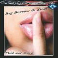 BEG BORROW & STEAL (US) / Push And Shove