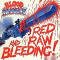 BLOOD MONEY(UK) / Red Raw And Bleeding!