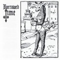 BORROWED TIME(US) / Arcane Metal Arts + 2