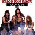 BRIGHTON ROCK (Canada) / Love Machine + 1 (2016 reissue)