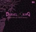 BURDEL KING (Spain) / Si Dios Esta En Todas Partes...