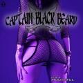 CAPTAIN BLACK BEARD (Sweden) / It's A Mouthful