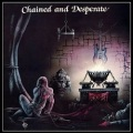 CHATEAUX (UK) / Chained And Desperate + 2