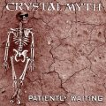 CRYSTAL MYTH (US) / Patiently Waiting + 3