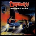 DARKNESS (Germany) / Defenders Of Justice + 8 (2014 reissue)