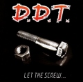 D.D.T.(Canada) / Let The Screw... Anthology (2CD)